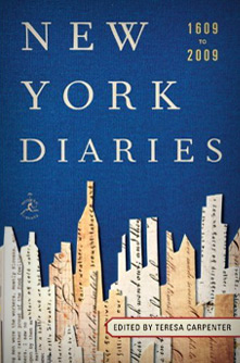 Diaries of New York: 1609 - 2009 by Teresa Carpenter